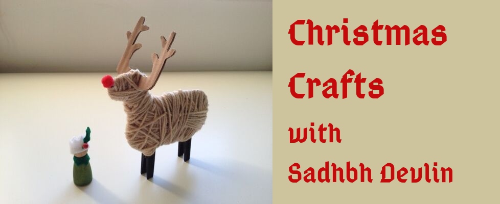 Christmas Crafts with Sadhbh Devlin