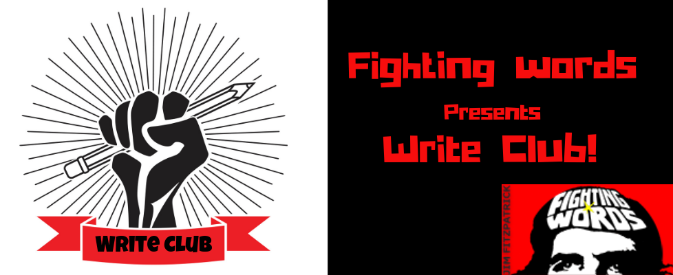 Fighting Words presents Write Club!